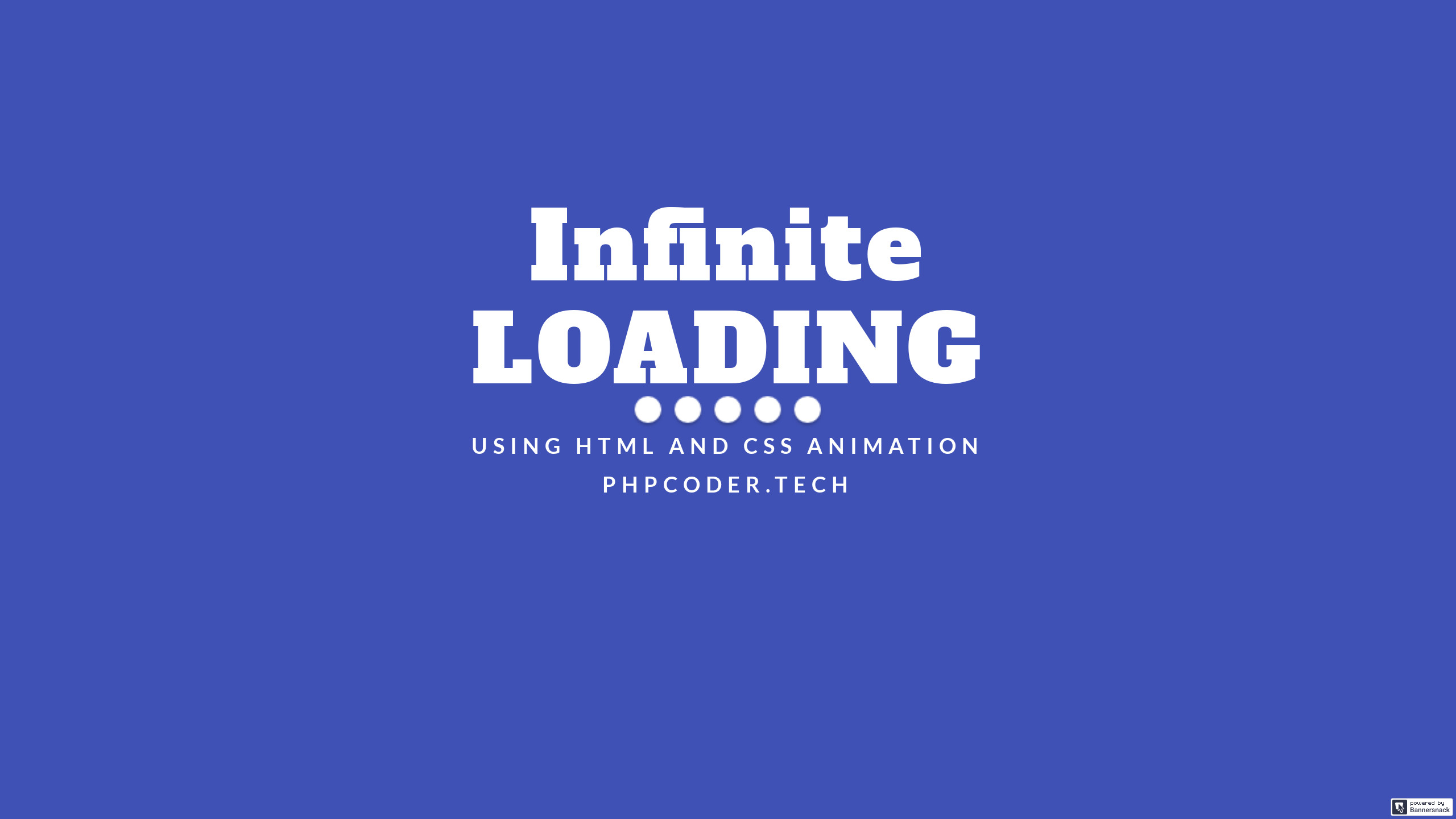 Infinite Loader Using HTML and CSS - PHPCODER TECH