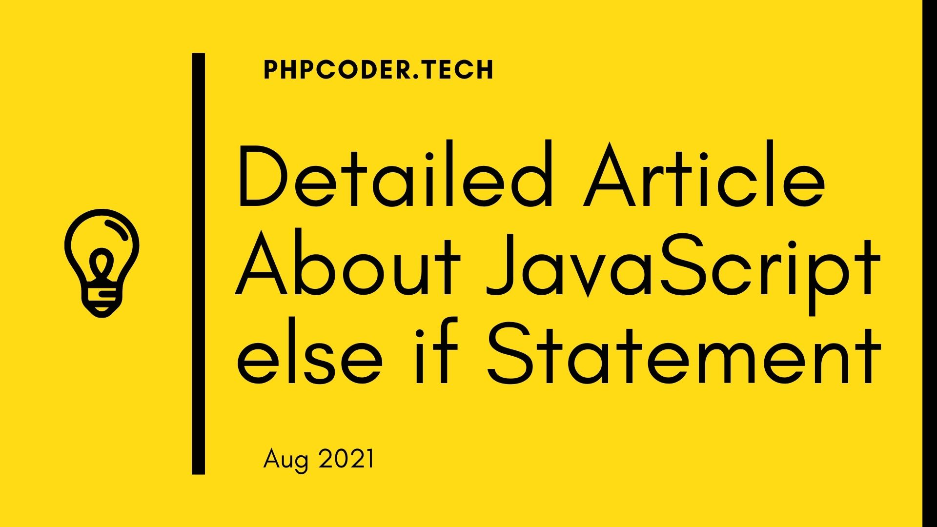 Detailed-Article-About-JavaScript-else-if-Statement